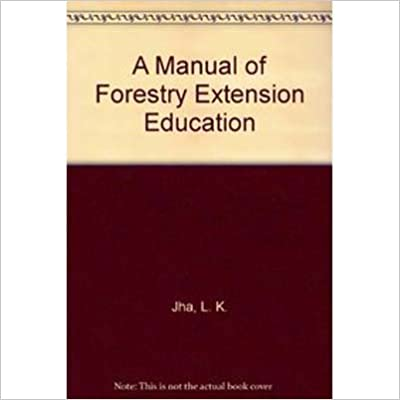 Read A Manual of Forestry Extension Education PDF, azw (Kindle), ePub