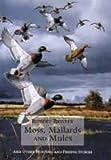 Moss, Mallards and Mules, Bob Brister, 0924357738