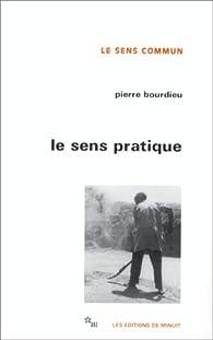 Le sens pratique par Pierre Bourdieu