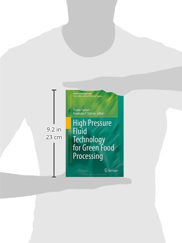 High Pressure Fluid Technology for Green Food Processing (Food Engineering Series)