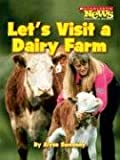 img - for Let's Visit a Dairy Farm (Scholastic News Nonfiction Readers: Community Helpers) book / textbook / text book