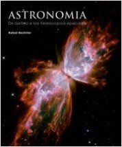 Descargar Libro Astronomía. De Galileo A Los Telescopios Espaciales Javier Bachiller