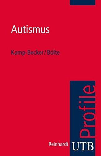 Autismus (UTB S (Small-Format) / Uni-Taschenbücher)