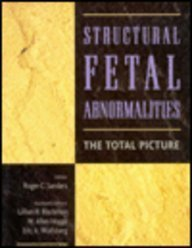 Structural Fetal Abnormalities: the Total Picture