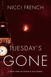 book cover of Tuesday\'s Gone