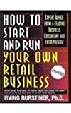 How to Start and Run Your Own Retail Business, Irving Burstiner and Irving Bursteiner, 0806522240