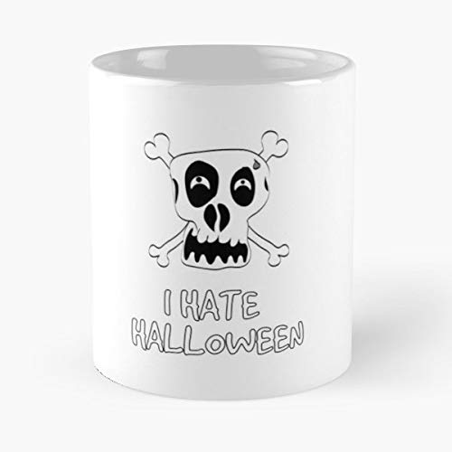 Halloween Gruseln To Hate Laugh - 11 Oz Coffee Mugs Unique Ceramic Novelty Cup, The Best Gift For Halloween. -