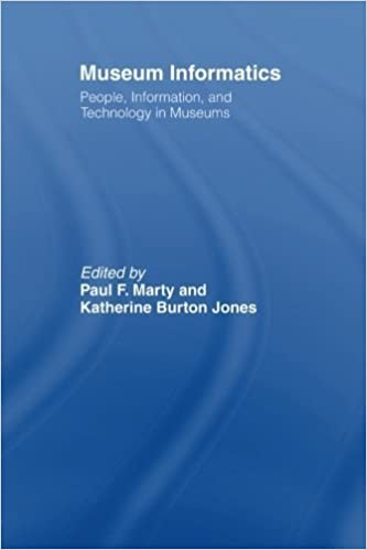 Book Museum Informatics: People, Information, and Technology in Museums by Marty, Paul F., Jones, Katherine Burton(September 9, 2007)