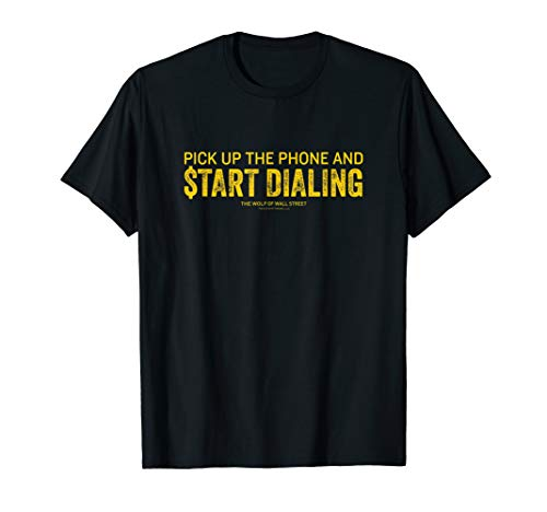 Wolf of Wall Street Pick Up the Phone T-Shirt