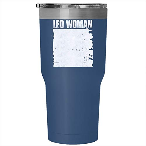 Leo Woman Looks Like A Girl Acts Like A Lady Plays Like A Boy Tumbler 30 oz Stainless Steel, Funny Birthday Travel Mug, Gift for Outdoor Activity (Tumbler - Blue) ()