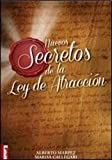 Nuevos secretos de la ley de atracción (Spanish Edition)