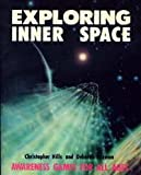 Exploring Inner Space, Christopher Hills and Deborah Rozman, 0916438058