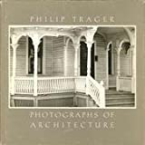 Philip Trager Photographs of Architecture, Philip Trager, 0819550035