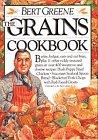 The Grains Cookbook, Bert Greene, 0894806122