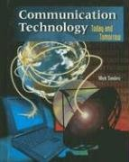 Communication Technology: Today and Tomorrow, Student Text (OTHER TECHNOLOGY)