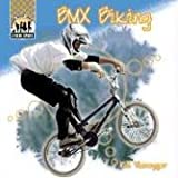 BMX Biking (X-Treme Sports)
