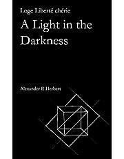 Loge Liberté chérie: A Light in the Darkness