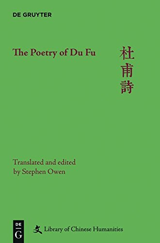 The Poetry of Du Fu (Library of Chinese Humanities)