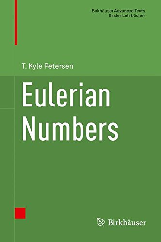 Eulerian Numbers (Birkhäuser Advanced Texts   Basler Lehrbücher)