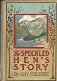 img - for The Speckled Hen's Story book / textbook / text book