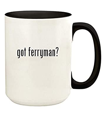 got ferryman? - 15oz Ceramic Colored Handle and Inside Coffee Mug Cup