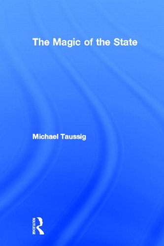 The Magic of the State (The Devil And Commodity Fetishism In South America)