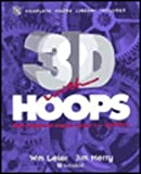3D with HOOPS : Build Interactive 3D Graphics into Your C++ Applications, Leler, William and Merry, Jim, 0201870258