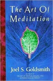 Read Online Art of Meditation by Joel S. Goldsmith ebook