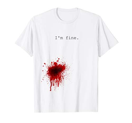 I'm Fine - Flesh Wound Halloween T-Shirt