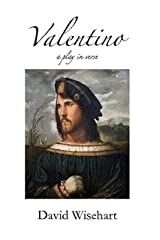 Valentino: a Play in Verse Paperback