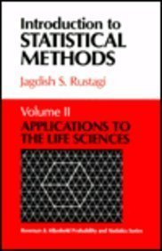 Introduction to Statistical Methods: Applications to the Life Sciences