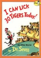 I Can Lick 30 Tigers Today! (Dr.Seuss Classic Collection) (Dr Seuss Movie Characters)