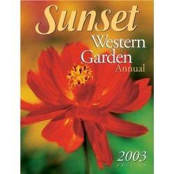 Sunset Western Garden Annual 2003 Edition