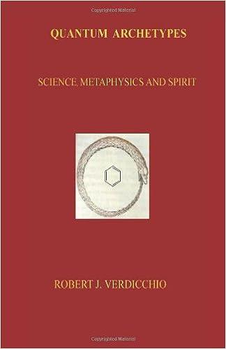 Book Quantum Archetypes: Science, Metaphysics and Spirit