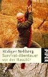 img - for Survival- Abenteuer vor der Haust r. book / textbook / text book