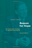 Reason for Hope: The Systematic Theology of Wolfhart Pannenberg