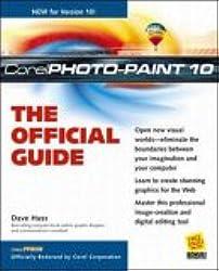 Corel PHOTO-PAINT 10: The Official Guide (CorelPRESS)