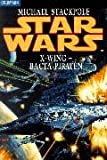Star Wars: X-Wing - Bacta-Piraten