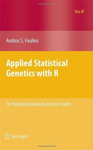 Applied Statistical Genetics with R For Population based Association Studies by Foulkes, Andrea S. [Springer,2009] (Paperback)