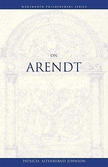 On Arendt (Wadsworth Philosophers Series)