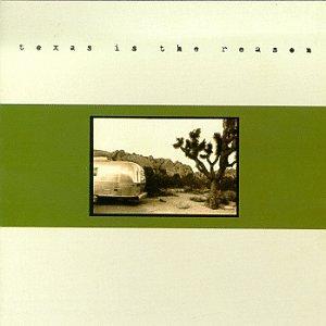 Texas Is The Reason-Texas Is The Reason-CDEP-FLAC-1995-FAiNT Download