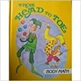 img - for From Head to Toe, Body Math (I Love Math) book / textbook / text book