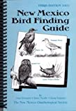 img - for New Mexico Bird Finding Guide book / textbook / text book
