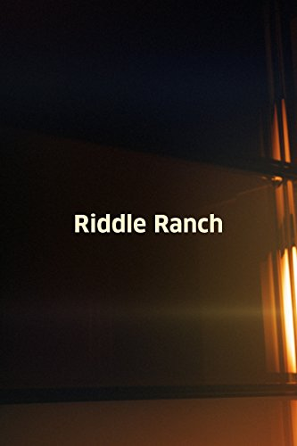 Riddle Ranch ()