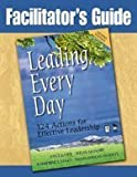 Leading Every Day, Katherine E. Stiles and Susan Mundry, 1412927765