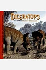 Diceratops and Other Horned Dinosaurs (Dinosaur Find) Library Binding