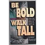 Be Bold, Walk Talk, Lester Sumrall, 0892747765