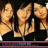 CHASE ME(CD+DVD ltd.ed.)