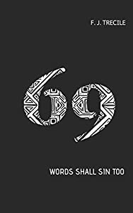 69: WORDS SHALL SIN TOO