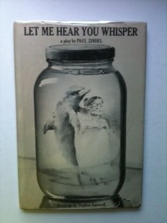 Let Me Hear You Whisper: A Play 0060268336 Book Cover